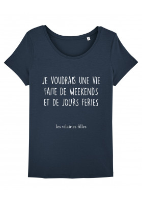 Tee-shirt col rond Une vie faite weekends