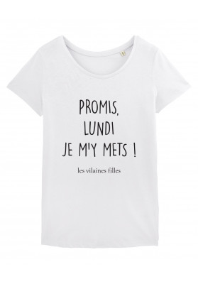 Tee-shirt col rond Promis lundi je m'y mets bio