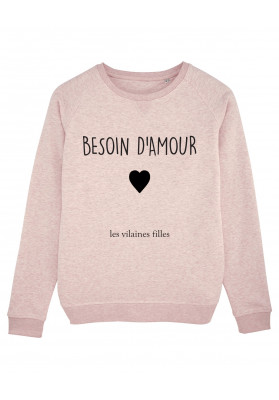 Sweat col rond Besoin d'amour bio