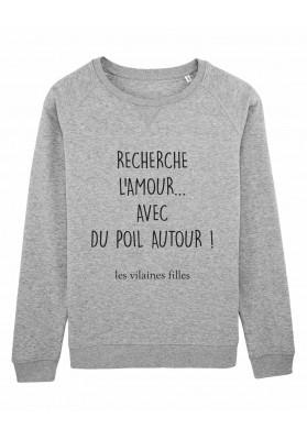 Sweat col rond Recherche l'amour bio