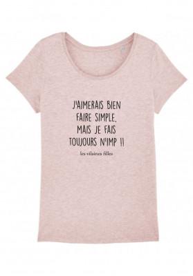 Tee-shirt col rond J'aimerais faire simple mais je fais toujours n'imp bio