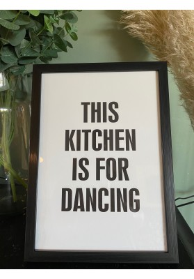 Affiche This kitchen is for dancing