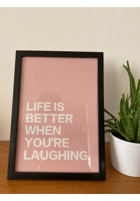 Affiche Life is better when you're laughing