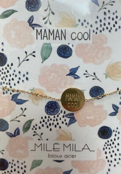 Bracelet Maman cool Mile mila